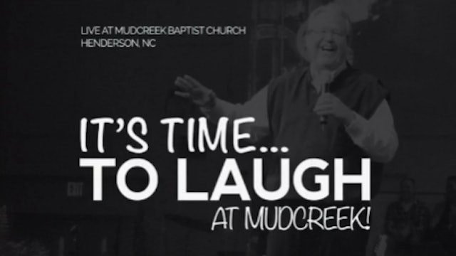 It's Time To Laugh at Mud Creek