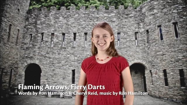 Flaming Arrows, Fiery Darts