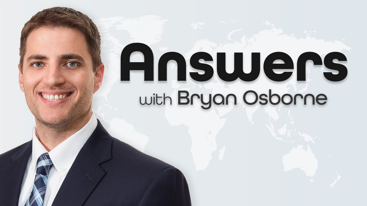 Answers with Bryan Osborne