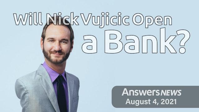 8/04 Will Nick Vujicic Open a Bank?
