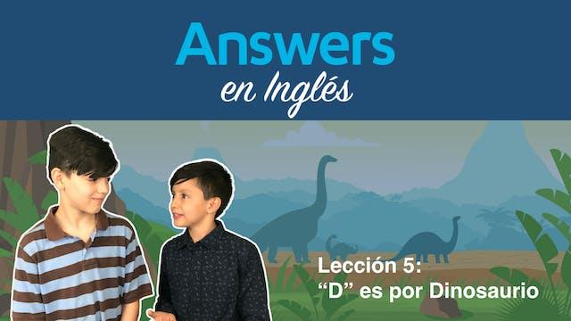 """Lección 5 – """"D"""" es por Dinosaurio"""