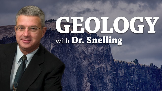 Geology with Dr. Snelling