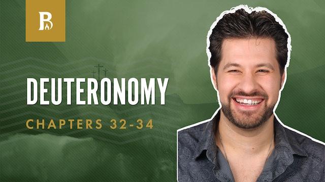 Moses' Final Blessing; Deuteronomy 32-34