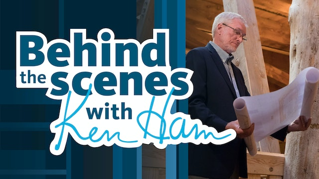 Behind the Scenes with Ken Ham