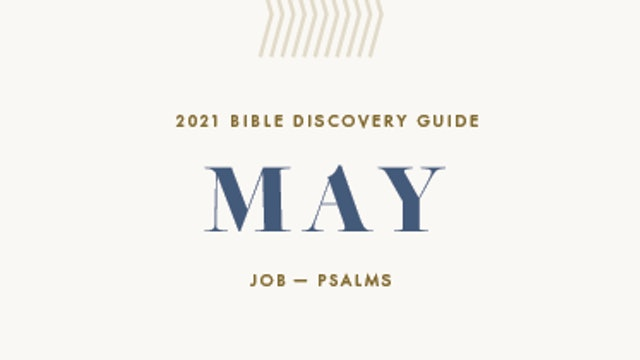 May, 2021 Bible Discovery Guide: Job - Psalms