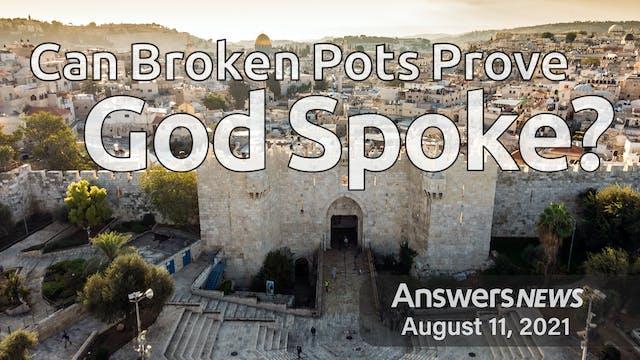 8/11 Can Broken Pots Prove God Spoke?