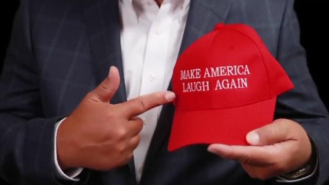 Make America Laugh Again!