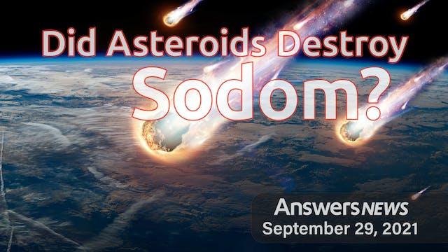 9/29 Did Asteroids Destroy Sodom?