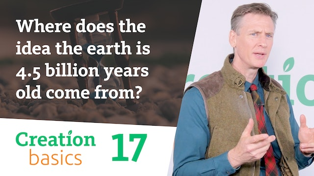 Where does the idea the earth is 4.5 billion years old come from?
