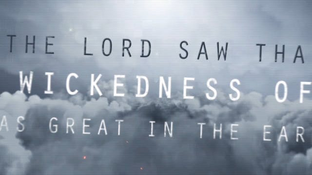 The Wickedness of Man (Genesis 6:5)