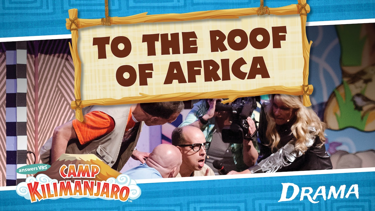 To the Roof of Africa