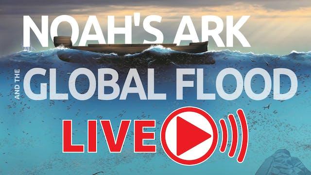 Noah's Ark & The Global Flood Webinar