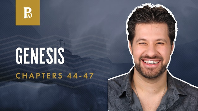 To Egypt; Genesis 44-47