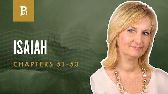 The City of God; Isaiah 51-53