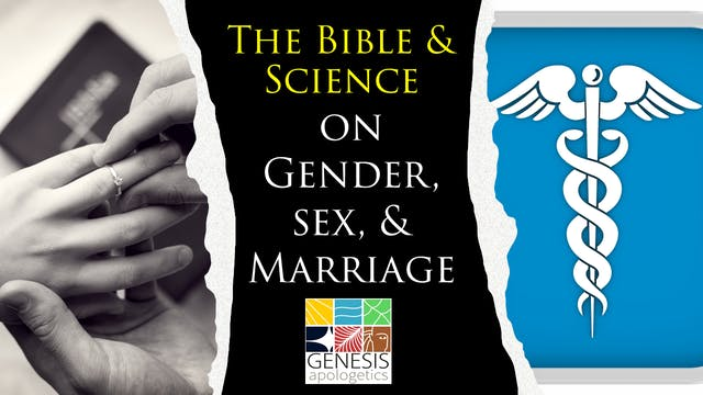 The Bible and Science on Gender, Sex,...
