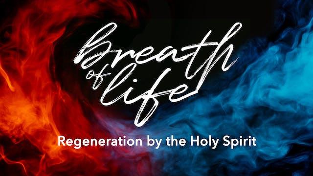 Regeneration by the Holy Spirit - Ala...