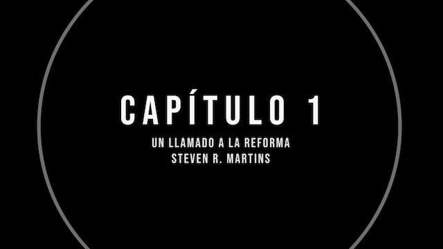 Capítulo 1 – Un llamado a la reforma