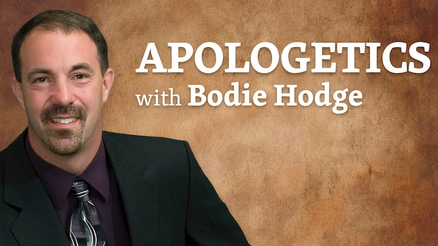 Apologetics with Bodie Hodge