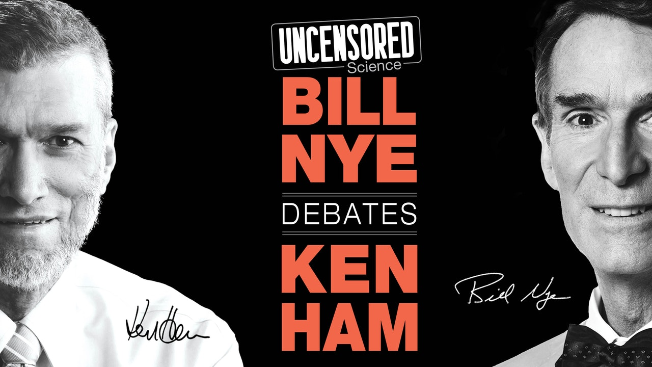Uncensored Science: Bill Nye Debates Ken Ham