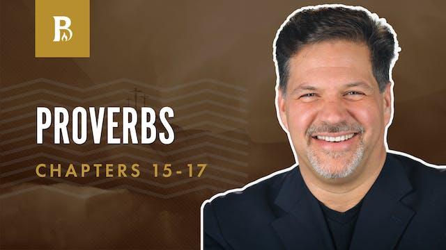 Applying Wisdom; Proverbs 15-17