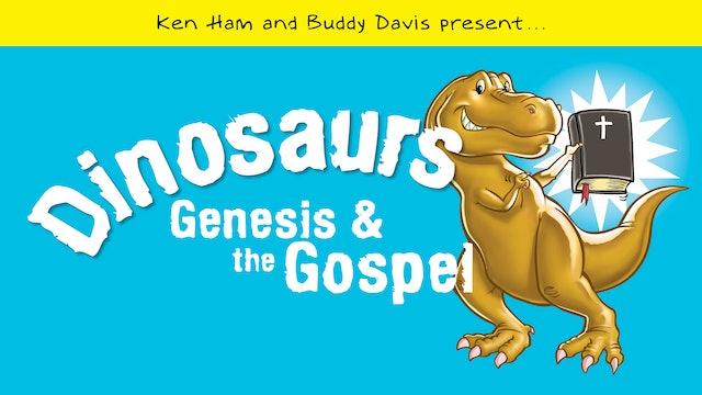 Dinosaurs, Genesis, and the Gospel