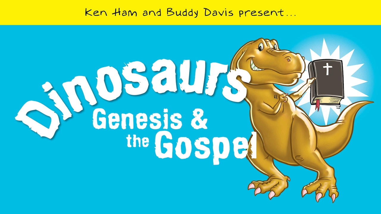 Dinosaurs, Genesis, and the Gospel