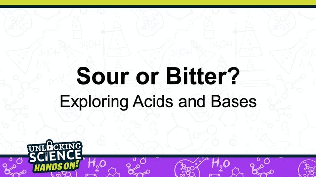 Hands On: Sour or Bitter?