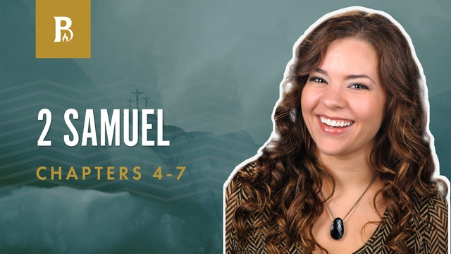The Image of God; 2 Samuel 4-7