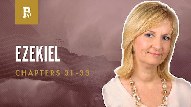 Monsters!; Ezekiel 31-33