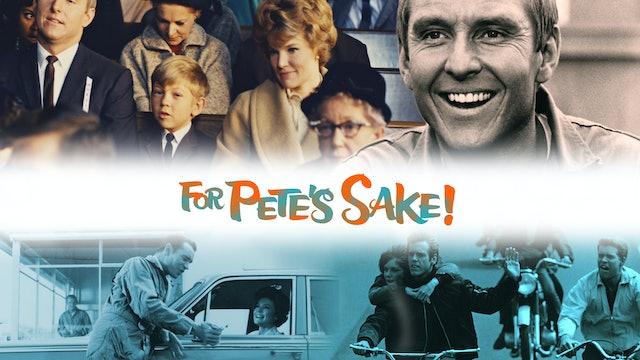 For Pete's Sake!