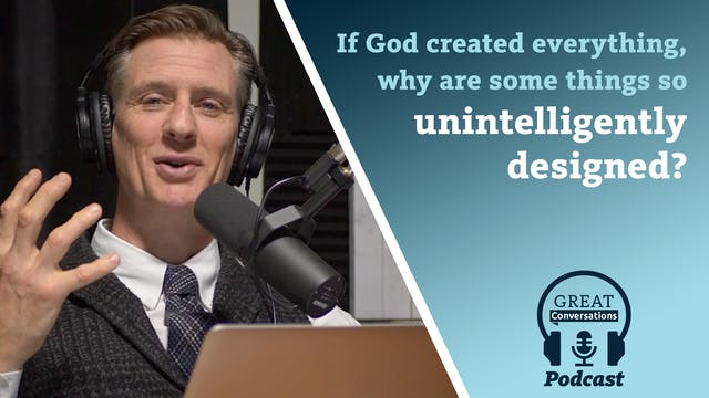 If God created everything, why are so...
