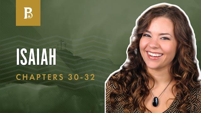 Choose God's Help; Isaiah 30-32