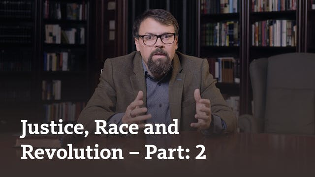 Justice, Race and Revolution (part 2)