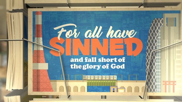All Have Sinned (Romans 3:23)