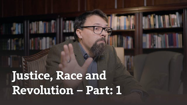 Justice, Race and Revolution (part 1)