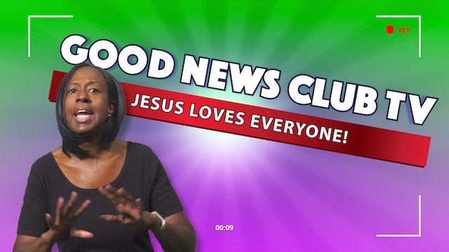 Jesus Loves Everyone!