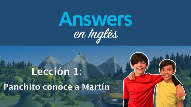 Lección 1: Panchito conoce a Martín