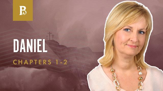 The Men From Jerusalem; Daniel 1-2