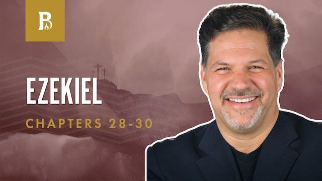 It's Coming!; Ezekiel 28-30