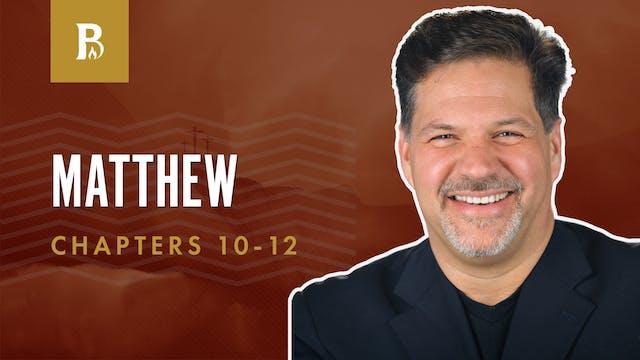 Mercy, Not Sacrifice; Matthew 10-12