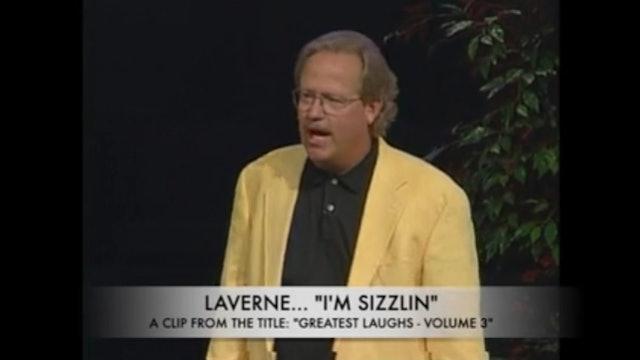 "Laverne... ""I'm Sizzlin"""