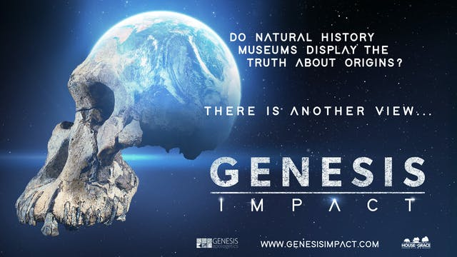 Genesis Impact - Do Natural History Museums Display the Truth about Origins?