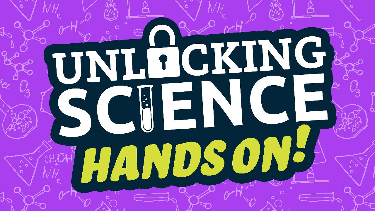 Unlocking Science Hands On!