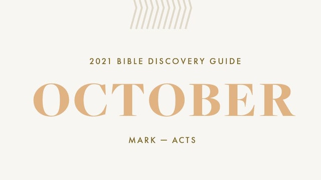 October, 2021 Bible Discovery Guide: Mark - Acts
