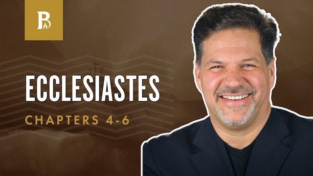 A Threefold Chord; Ecclesiastes 4-6