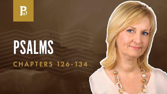 Prospering With God; Psalms 126-134