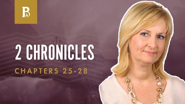 Pursue God; 2 Chronicles 25-28