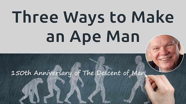 Three Ways to Make an Ape-Man