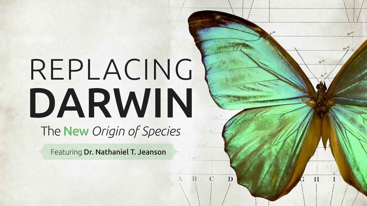 Replacing Darwin: The New Origin of Species