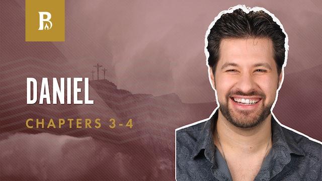 The Fiery Trial; Daniel 3-4